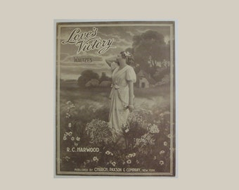"Antique/ Vintage 1915 Large Format Sheet Music ""Love's Victory"" Waltzes by R. C. Harwood"