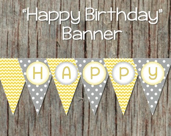 Yellow Grey Printable Happy Birthday Banner Digital Party Decorations Bunting Banner INSTANT DOWNLOAD DIY Birthday Banner 043