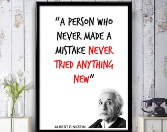 Albert Einstein Quote - A person who never made a mistake - Poster Print, Wall Art, Gift Idea, Home Decor, Bedroom, Motivational Quote Print