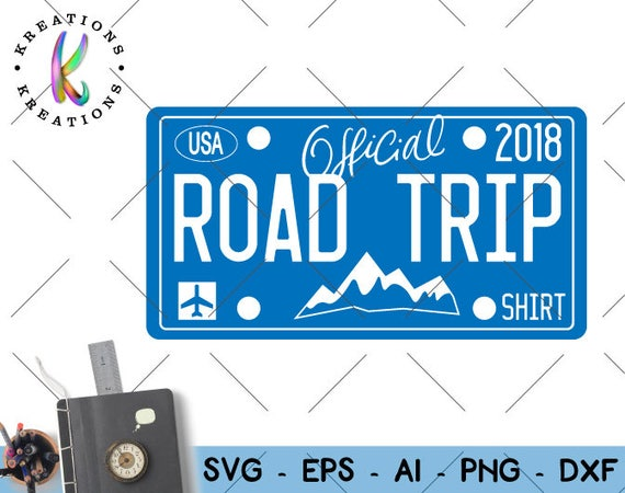 Official Road Trip Shirt Svg License Plate Adventure Road Trip