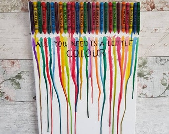 Rainbow crayon melt art - Inspirational quote -Unique gift