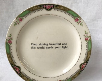 VINTAGE COLLECTIBLE PLATE with Inspirational Words Keep Shining Beautiful One