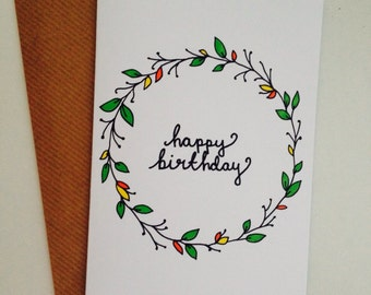 Hand Illustrated Happy Birthday A6 Card with Envelope- Floral Border
