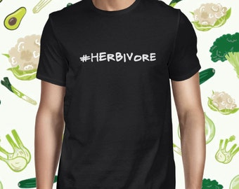 Herbivore Shirt - Herbivore Tee - Plant Based Shirt - Funny Vegan Shirt - Funny Vegetarian Shirt for Men - Plant Based Tee