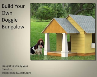 Dog House Bungalow Plans and Instructions