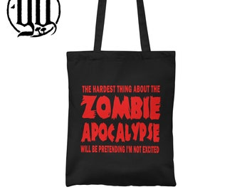 The hardest thing about the Zombie Apocalypse  Tote Bag -  Red on Black