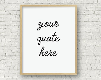 Custom Hand Lettered Print, Printable Wall Art, Custom Quote, Instant Download