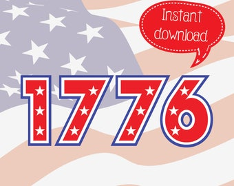 1776, Forth of July, Patriotic, 4th of July, Independence Day, SVG, SVGs, Cricut Cut File, Silhouette File