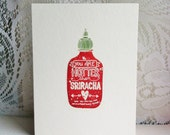 You Are Hotter Than Sriracha - Handmade Card - Hot Sauce - Saucy Card - Sriracha Card
