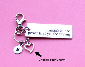 Personalized Motivational Key Chain Mistakes Are Proof You're Trying Stainless Steel Customized with Your Charm & Initial - K969