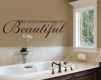 Bathroom Decor - Bathroom Wall Decal - Beautiful - be you tiful - bathroom art - Bathroom Sign -