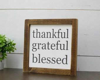 Thankful Grateful Blessed mini wood sign - framed