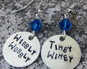 Dr Who Quote - Wibbly Wobbly Timey Wimey - Hand Stamped Whovian Earrings