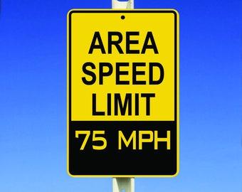 75 MPH Speed Limit Aluminum Sign