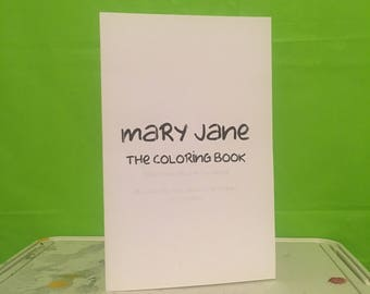 Mary Jane The Coloring Book