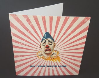 Clown/ Circus Personalised Card Sorry  for being a clown