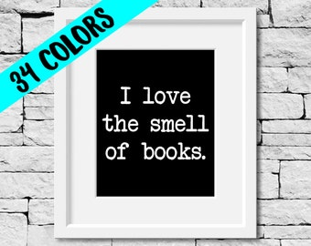 Smell Of Books Quote, Reading Quote Print, Book Quote, Reading Print, Book