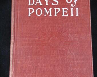 The Last Days of Pompeii // 1834 Hardback // Story of Mt Vesuvius eruption AD 79 // Lord Lytton