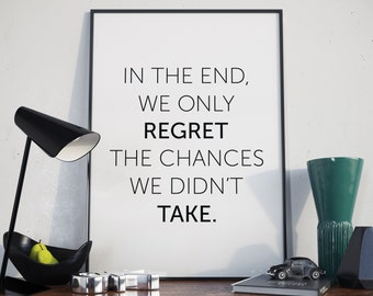 Motivation, Take Chances, Quote. Typography Print. Poster.