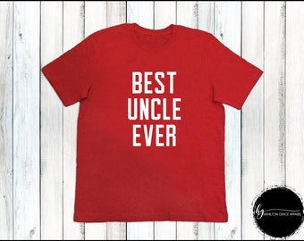 Best Uncle Shirt Best Uncle Shirt Uncle Shirt Gift for Uncle New Uncle Gift I'm going to be an Uncle New Uncle Shirt Uncle to be