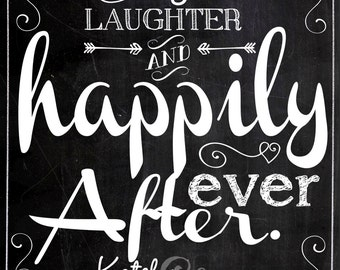 Love, laughter & happily ever after sign, customized wedding sign, love laughter and happily ever after wedding day sign, chalkboard DIY