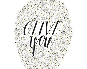 Olive You - Digital Download - 8x10