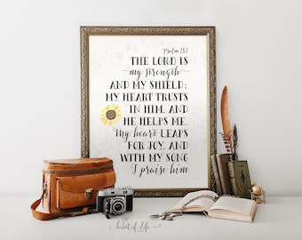 Bible verse printable art print Scripture print Psalm 28 7 The Lord is my strength verse print Sunflower quote print HEART OF LIFE Design