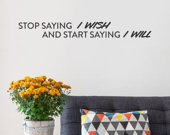 I Will Wall Quote Decal - Change Quote, Inspirational Wall Quote, Living Room Decor, Motivational Wall Decal, I Will Quote, I Will Wall Art