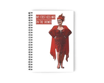 My First Kiss Was in the Shower Spiral Notebook