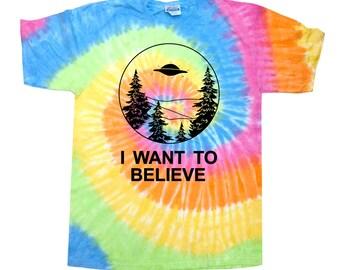 I Want to Believe Tye Dye T-Shirt