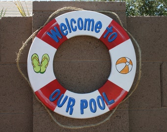 Welcome to our pool sign, wood life preserver, Wood Sign, nautical decor, beach decor, pool sign, outdoor sign, pool decor