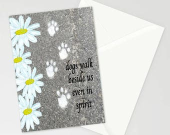 """Dogs Walk Beside Us Even in Spirit  5""""x7"""" Blank Pet Sympathy Card, Pet Loss Card, Condolence Card for Pets, Dogs, Cats, Paw Prints"""