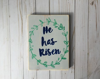 He has risen easter decoration wooden hand painted sign