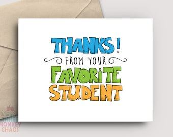Teacher Appreciation Card | PRINTABLE Card | From Your Favorite Student | Thank You Card | Teacher Gift | End of School | Print & Color!