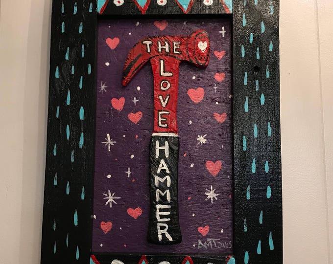 The Love Hammer