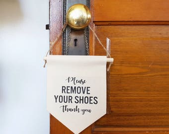 """Handmade """"Please Remove Your Shoes"""" Wall Banner - Custom Wall Banner"""