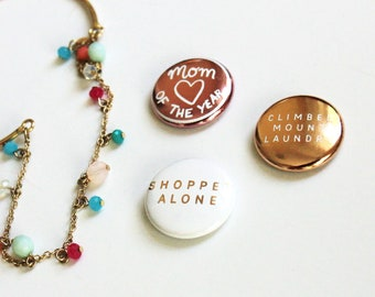 MOM BADGES! Pins for moms. Mom of the Year pin. Cute pins for moms. Funny mom gift. Gifts for cool moms.