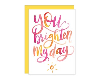 Brighten My Day Greeting Card