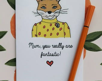 Mum, you really are fantastic - mother's day card