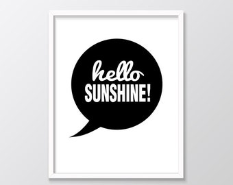 Hello Sunshine Print, Hello Sunshine Printable Wall Art, Monochrome Nursery Decor, Black and White Nursery