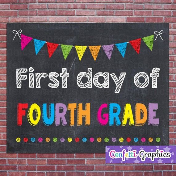 first day of fourth grade 4 school chalkboard sign poster