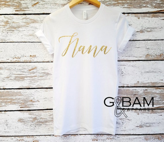 Nana SHIRT / Nana tee/ You're a Nana / Grandma gift / future grandma / we're Pregnant