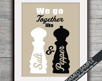 We Go Together Like Salt and Pepper - Art Print (Featured on French Grey with Black) Customizable Kitchen Prints