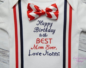 Happy Birthday Mom, Baby Boy's outfit to wear on Mom's Birthday, or Grandma's or your own saying