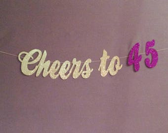 45th Birthday Decorations, 45th Birthday Banner, Cheers to 45 Years, 45 and Blessed, Birthday Party Decorations, Cheers