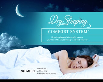 If you're plagued with night sweats or hot flashes, you'll love DrySleeping. Simply put our product under your covers and stay dry.