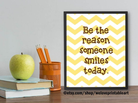 Motivational Wall Decor Be the Reason Someone Smiles Today