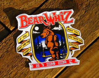 Vintage Bear Whiz Beer Sticker Decal