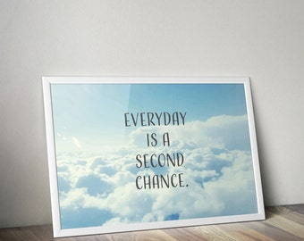 """Typographic Print Wall Art """"Everyday is a second chance"""" - Inspirational Quote - Office print, Quote Poster - Instant Download PDF file"""