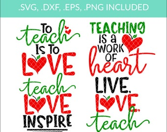 Teacher Appreciation Svg Bundle, Teacher SVG, EPS, DXF, Png, Teach Love Inspire Svg, Live Love Teach Svg, Preschool Svg, Apple Svg